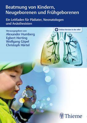 Beatmung von Kindern, Neugeborenen und Frühgeborenen